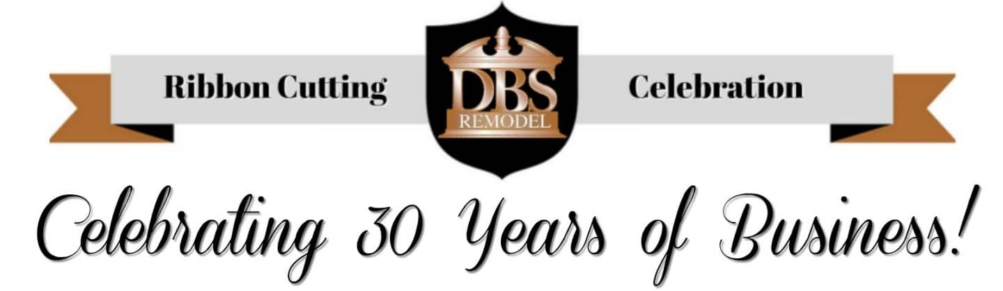 DBS Remodel: 30 Years of Business Celebration
