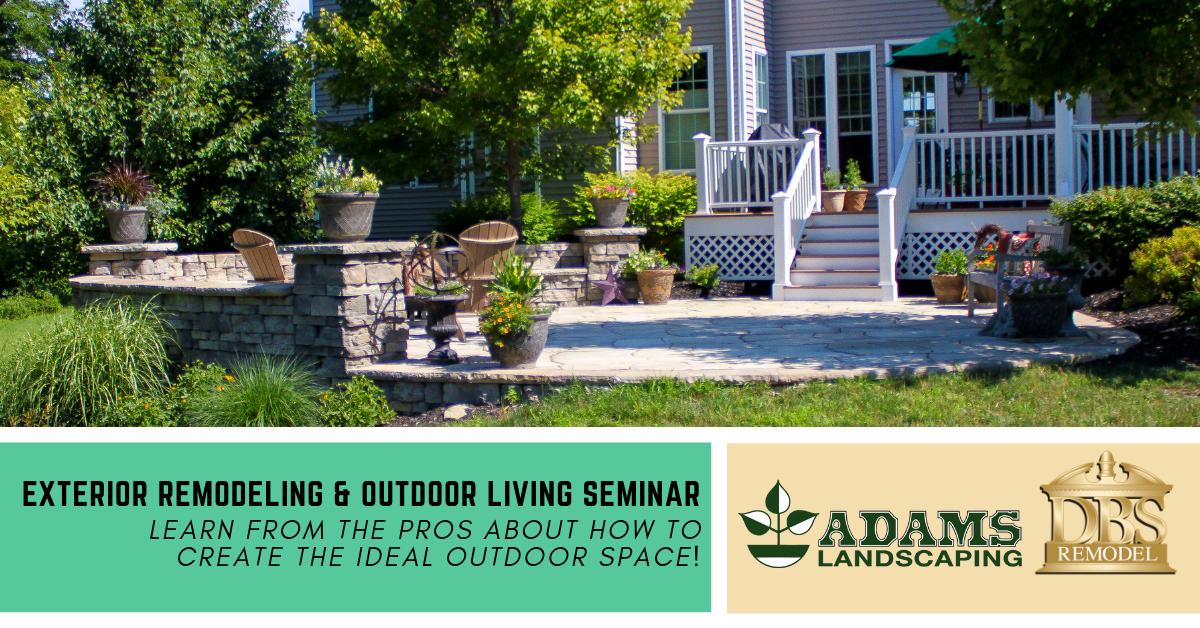 Exterior Remodeling & Outdoor Living Seminar